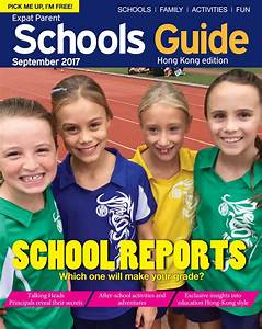 Expat Parent School Guide Sep 2017 by Hong Kong Living Ltd ...