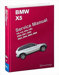 Bmw Repair Manual - Bmw X5  E53   2000-2006 - Bentley Publishers