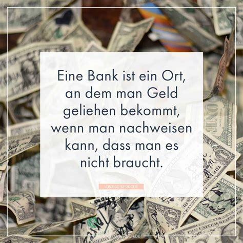eine bank ist ein ort  dem man geld geliehen bekommt