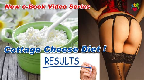 Cottage Cheese Diet My Cottage Cheese Nutrition Diet