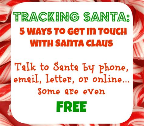 santa claus real phone number tracking santa how to get in touch with santa claus