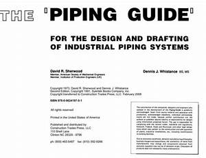 The Piping Guide  For The Design And Drafting Of
