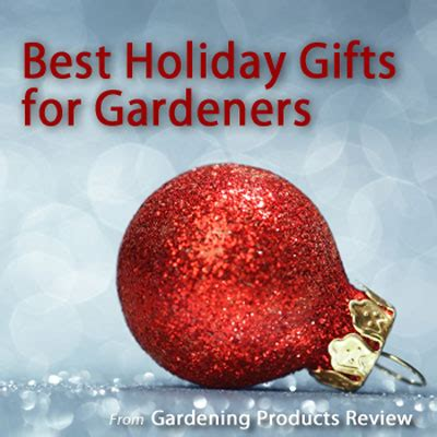 holiday gift guide for gardeners 2015 gardening