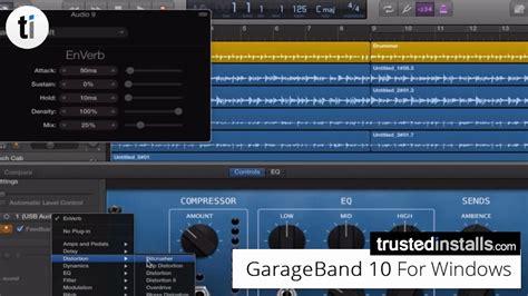 Garageband Not Working by Garageband 10 1 6 For Windows Pc Free Dl 2018