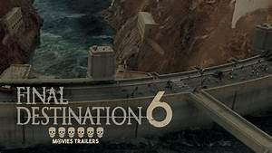 Final Destination 6 Trailer 2017 | FANMADE HD - YouTube