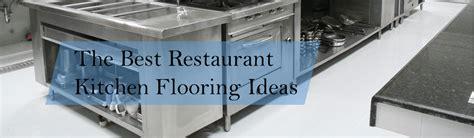 restaurant kitchen flooring options the best restaurant kitchen flooring ideas a design for 4786