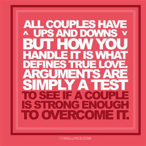 Through Ups And Downs Relationship Quotes