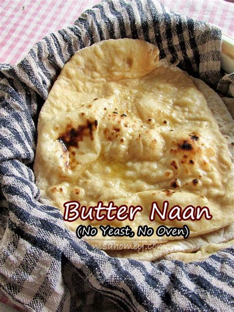 bread with yeast step by step butter naan recipe learn how to make naan without an oven and without yeast step by step