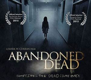 Indie Horror Films: Review: Abandoned Dead