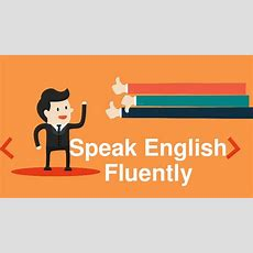 Spoken English Training  How To Speak English Fluently  Learn Spok…