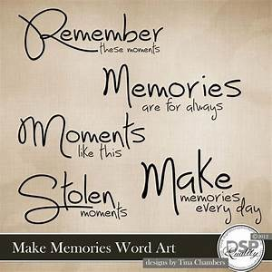 Make Memories W... Countless Memories Quotes