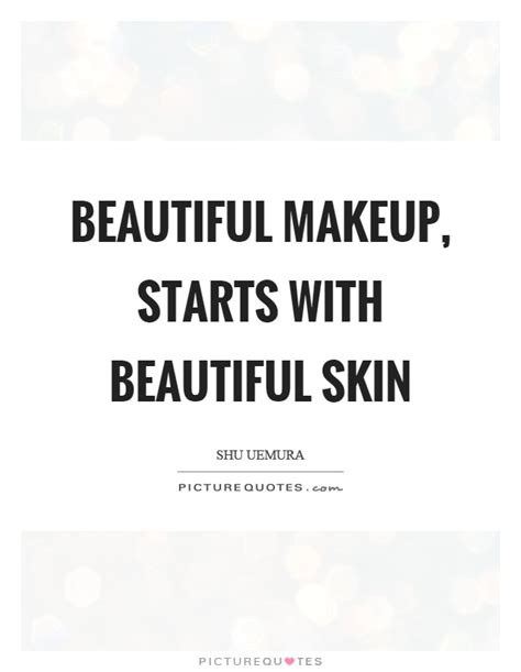 Skin Beauty Quotes