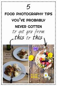 5 Food Photography Tips You've Probably Never Heard Of - Green Healthy Cooking
