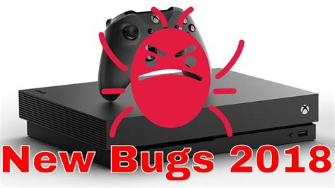 xbox    bugs  xbx youtube