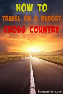 How to Travel on a Budget Cross Country - BargainBriana