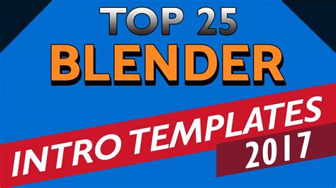 Top 25 Free Blender Intro Templates Download 2017
