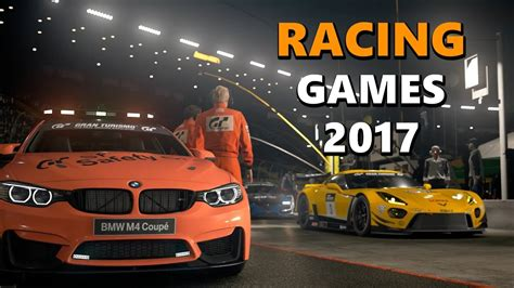 Xbox Racing Games Top 10 Upcoming Racing Games 2017 Pc Ps4 Xbox One Youtube