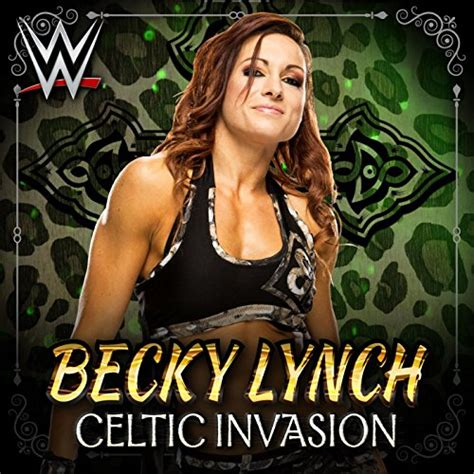 celtic invasion becky lynch  wwe cfo  amazon