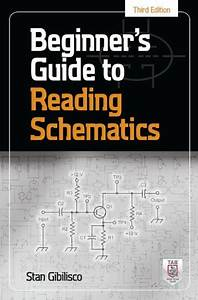 Beginner U0026 39 S Guide To Reading Schematics  Third Edition By