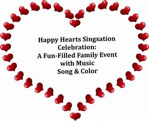 Happy Hearts Singsation Celebration: A Fun-Filled Family ...