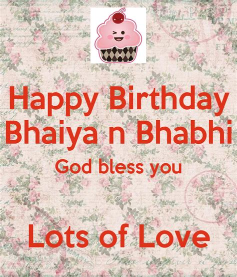 happy birthday bhaiya  bhabhi god bless  lots  love