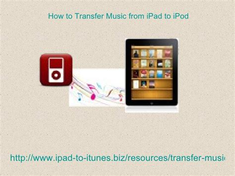 how to transfer from iphone to ipod how to transfer from i pad to ipod