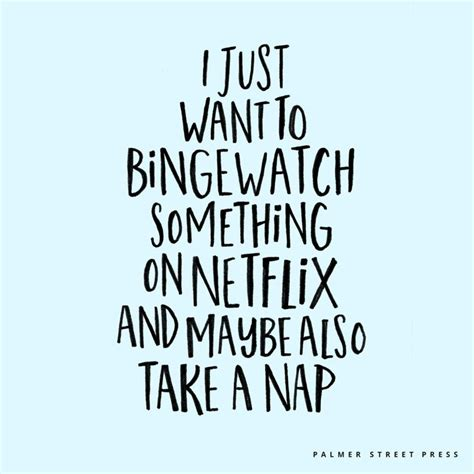 i just want to bingewatch something on netflix and maybe also take a nap rainy day activities