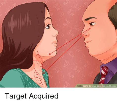 Wiki How To Give Someone A Hickey Target Acquired Funny