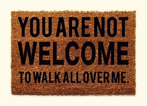 Doormat Quotes by 5 Ways To Stop Being Someone S Doormat