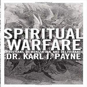 Spiritual Warfare  Christians  Demonization And