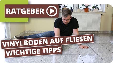 Kann Vinylboden Auf Fliesen Verlegen by Vinylboden Auf Fliesen Verlegen Wie Breit Und Tief Darf