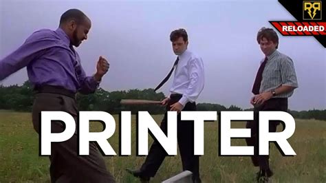 Officespace Meme - office printer gets destroyed tech assassin reloaded youtube