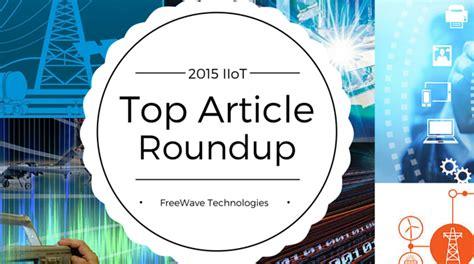IIoT Top News: 2015 News Round-Up • Freewave