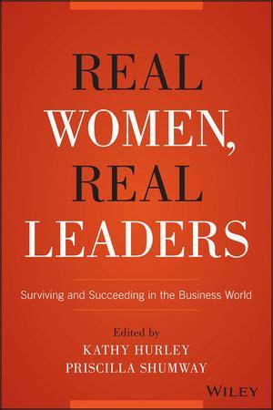 wiley real women real leaders surviving  succeeding