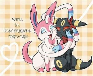 Sylveon: We'll be best friends FOREVER. Umbreon: ...(Oh ...