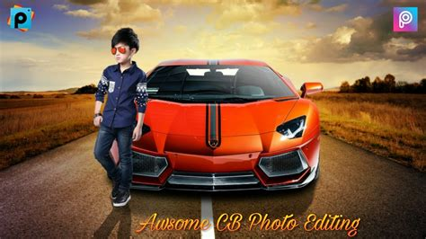 Awsome Cb Photo Editing Tutorial
