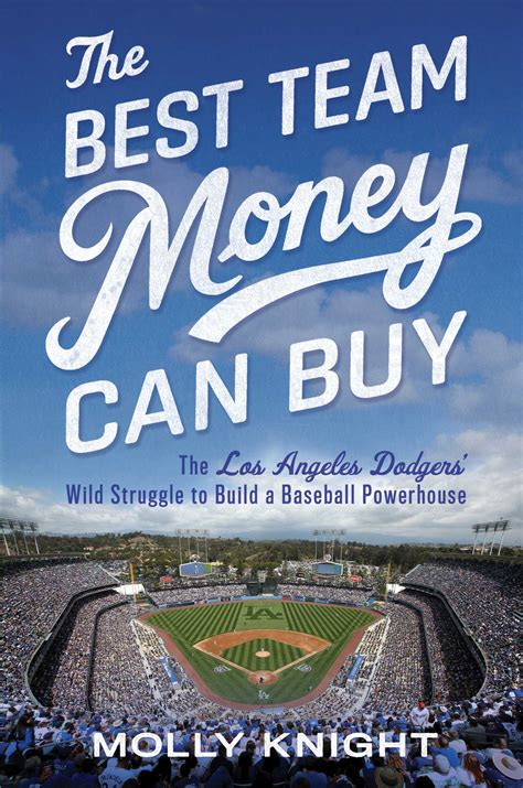 money team dodgers knight molly books angeles los hr sports month baseball teams most valuable questions wild powerhouse struggle build