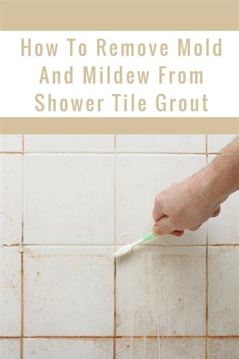 How To Remove Bathroom Tile Grout by 1000 Ideas About Cleaning Shower Mold On