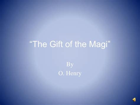 The gift of the magi summary and analysis
