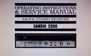 Sansui 3300 Am Fm Stereo Receiver Operating Instructions