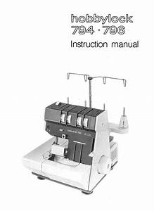 Pfaff Hobbylock 794  796   Instruction Manual Or Service