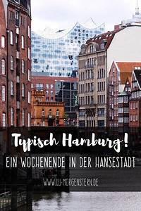Hamburg Insider Tipps : typisch hamburg tipps f r dein wochenende in der hansestadt travel ~ Eleganceandgraceweddings.com Haus und Dekorationen