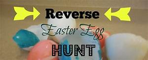 Reverse Easter Egg Hunt (Perfect for Teens!)