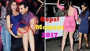 Top Best Bollywood Actress Oops Moments | Embarrassing ...