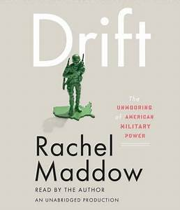 Drift: The Unmooring of American Military Power (Compact ...