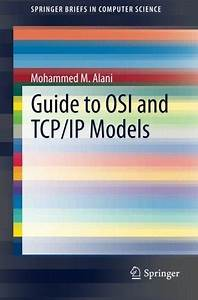 Guide To Osi And Tcp  Ip Models