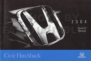 2004 Honda Civic Si Hatchback Owner U0026 39 S Manual Original