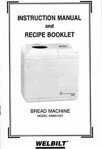 Welbilt Bread Machine Blog  Model