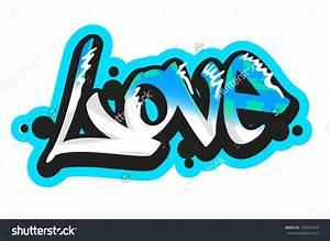 The Word Love In Graffiti - Graffiti Art