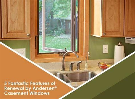 fantastic features  renewal  andersen casement windows
